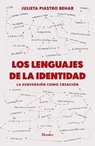 'Los lenguajes de la identidad', de Julieta Piastro