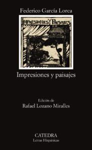 'Impresiones y paisajes', de Federico García Lorca