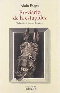 'Breviario de la estupidez', de Alain Roger