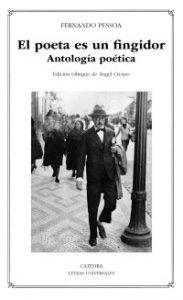 """""""El poeta es un fingidor. Antología poética"""", de Fernando Pessoa"""