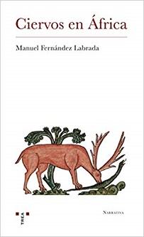 Manuel Fernández Labrada: 'Ciervos en África'