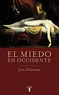 Jean Delumeau: 'El miedo en occidente'