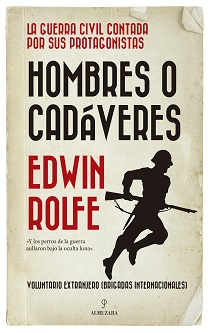 Edwin Rolfe: 'Hombres o cadáveres'