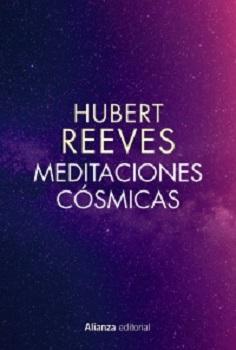 Hubert Reeves: 'Meditaciones cósmicas'