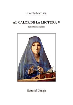 Al calor de la lectura, de Ricardo Martínez