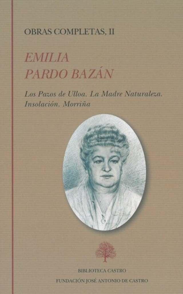 'Obras completas I-II' de Emilia Pardo Bazán