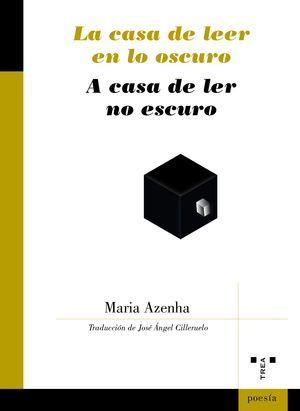 La casa de leer en lo oscuro, de Maria Azenha