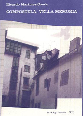 Compostela, vella memoria