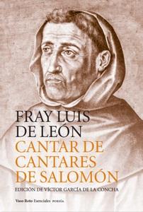"""""""Cantar de cantares de Salomón"""", de Fray Luis de León"""