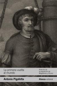 """La primera vuelta al mundo"", de Antonio Pigafetta"