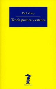 """""""Teoría poética y estética"""", de Paul Valery"""