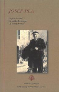 """""""Viaje en autobús. La huida del tiempo. La calle Estrecha"""", de Josep Pla"""