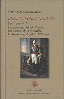 Benito Pérez Galdós: 'Episodios nacionales. Cuarta serie' (ed. de Ermitas Penas) 2 vols
