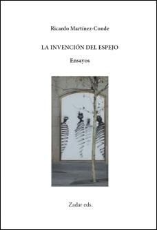 Ricardo Martínez-Conde: 'La invención del espejo'