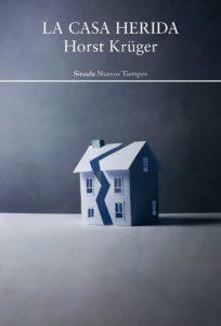 'La casa herida', de Horst Krüger