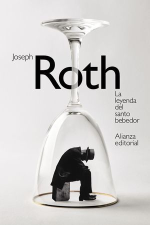 La leyenda del santo bebedor, de Joseph Roth