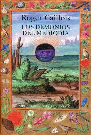 Los demonios del mediodía, de Roger Caillois