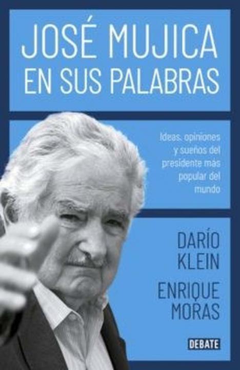 José Mújica en sus palabras Darío Klein y Enrique Moras Debate, 2020