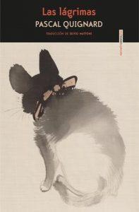 'Las lágrimas'. de Pascal Quignard