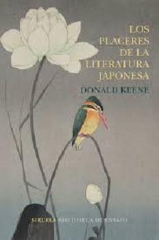 Donald Keene: 'Los placeres de la literatura japonesa'