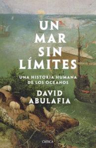 'Un mar sin límites', de David Abulafia