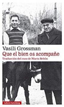 Vasili Grosmann: 'Que el bien os acompañe'