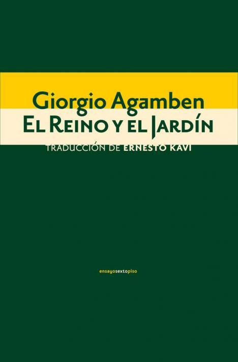 'El Reino y el Jardín' de Giorgio Agamben