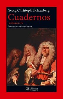Georg Christoph Lichtenberg: 'Cuadernos'. Volumen IV