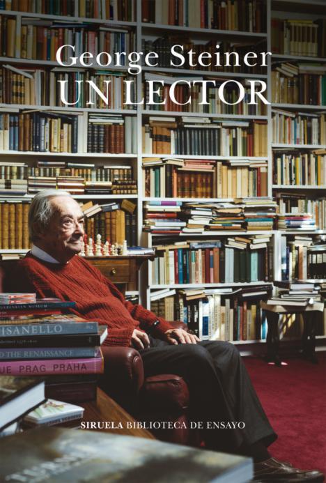 George Steiner: Un lector