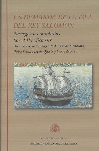 En demanda de la isla del rey Salomón Navegantes olvidados por el Pacífico sur