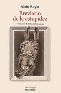 Breviario de la estupidez, de Alain Roger